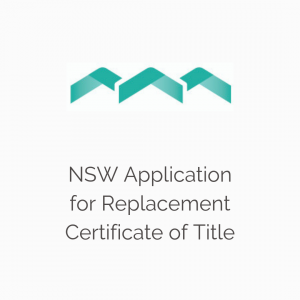 NSW Application for Replacement Certificate of Title